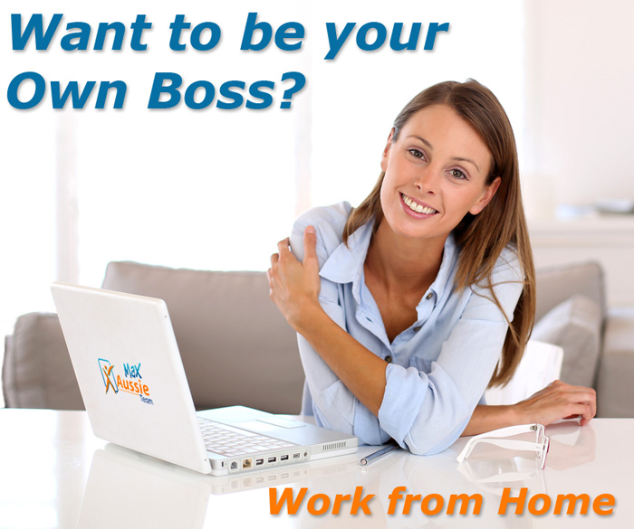 be your own boss work from home with max aussie team